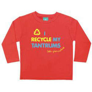 I Recycle My Tantrums T Shirt